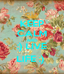 KEEP CALM AND :) LIVE LIFE :)  - Personalised Poster A4 size