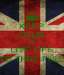 KEEP CALM AND LIVE LIFE TO THRE FULL - Personalised Poster A4 size