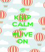 KEEP CALM AND #LIVE ON - Personalised Poster A4 size