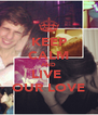 KEEP CALM AND LIVE  OUR LOVE - Personalised Poster A4 size