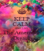 KEEP CALM AND LIVE The American  Dream - Personalised Poster A4 size