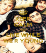 KEEP CALM AND LIVE WHILE WE R YOUNG - Personalised Poster A4 size