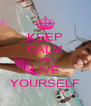 KEEP CALM AND LIVE YOURSELF - Personalised Poster A4 size