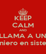KEEP CALM AND LLAMA A UN Ingeniero en sistemas - Personalised Poster A4 size