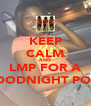 KEEP CALM AND LMP FOR A GOODNIGHT POST - Personalised Poster A4 size