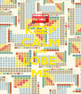 KEEP CALM AND LOBE  ME - Personalised Poster A4 size
