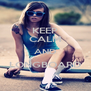 KEEP CALM AND LONGBOARD  - Personalised Poster A4 size