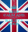 KEEP CALM AND LOOK AT BAILEY S BOOK  - Personalised Poster A4 size