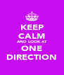 KEEP CALM AND LOOK AT ONE DIRECTION - Personalised Poster A4 size