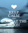 KEEP CALM AND LOOK AT THE MOON - Personalised Poster A4 size