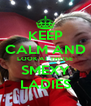 KEEP CALM AND LOOK AT THOSE SMEXY LADIES - Personalised Poster A4 size