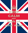KEEP CALM AND look at your mum - Personalised Poster A4 size