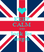 KEEP CALM AND look for sergei - Personalised Poster A4 size