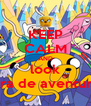 KEEP CALM AND look hora de aventuras - Personalised Poster A4 size