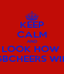 KEEP CALM AND LOOK HOW  GBCHEERS WIN - Personalised Poster A4 size