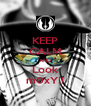 KEEP CALM AND Look m0xY.! - Personalised Poster A4 size