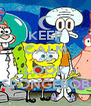 KEEP CALM AND LOOK SPONGEBOB - Personalised Poster A4 size