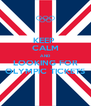 KEEP  CALM AND LOOKING FOR OLYMPIC TICKETS - Personalised Poster A4 size