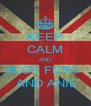 KEEP CALM AND #LOS FERS    AND ANIE  - Personalised Poster A4 size