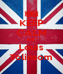 KEEP CALM AND Louis Tolinsom - Personalised Poster A4 size