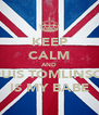 KEEP CALM AND LOUIS TOMLINSON IS MY BABE - Personalised Poster A4 size