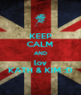 KEEP CALM AND lov KATH & KIM :D - Personalised Poster A4 size