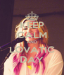 KEEP CALM AND LOVATIC DAY - Personalised Poster A4 size