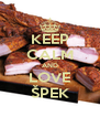 KEEP CALM AND LOVE ŠPEK - Personalised Poster A4 size
