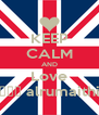 KEEP CALM AND Love قوم alrumaithi - Personalised Poster A4 size