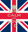 KEEP CALM AND LOVE 1 D - Personalised Poster A4 size