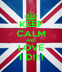KEEP CALM AND LOVE 1 D!!!! - Personalised Poster A4 size