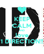 KEEP CALM AND love 1 DIRECTION!! - Personalised Poster A4 size