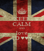 KEEP CALM AND love 1D ♥♥♥ - Personalised Poster A4 size