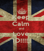 Keep  Calm  and  Love  1D!!!!!! - Personalised Poster A4 size