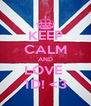 KEEP CALM AND LOVE  1D! <3 - Personalised Poster A4 size