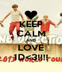 KEEP CALM AND LOVE 1D<3!!!! - Personalised Poster A4 size