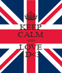 KEEP CALM AND LOVE 1D<3 - Personalised Poster A4 size
