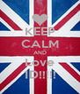KEEP CALM AND Love 1D!!!!! - Personalised Poster A4 size