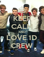 KEEP CALM AND LOVE 1D CREW - Personalised Poster A4 size
