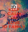 KEEP CALM AND LOVE 1D FAMILY - Personalised Poster A4 size