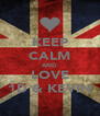 KEEP CALM AND LOVE 1D & KEVIN - Personalised Poster A4 size