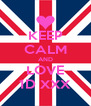 KEEP CALM AND LOVE 1D XXX - Personalised Poster A4 size