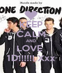 KEEP CALM AND LOVE  1D!!!!!! Xxx - Personalised Poster A4 size