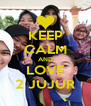 KEEP CALM AND LOVE 2 JUJUR - Personalised Poster A4 size
