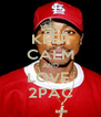 KEEP CALM AND LOVE  2PAC - Personalised Poster A4 size
