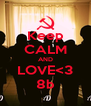 Keep CALM AND LOVE<3 8b - Personalised Poster A4 size