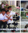 KEEP CALM AND LOVE 3 Idiots  - Personalised Poster A4 size
