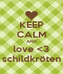 KEEP CALM AND love <3 schildkröten - Personalised Poster A4 size
