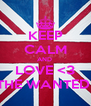 KEEP CALM AND  LOVE <3 THE WANTED  - Personalised Poster A4 size
