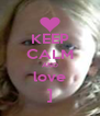 KEEP CALM AND love ] - Personalised Poster A4 size